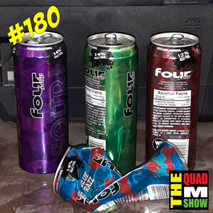 #181 - The Four Loco Challenge