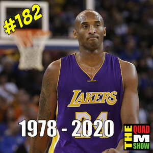 #182 - Kobe Bryant, Picard, & Inquisitor 3000 2.0