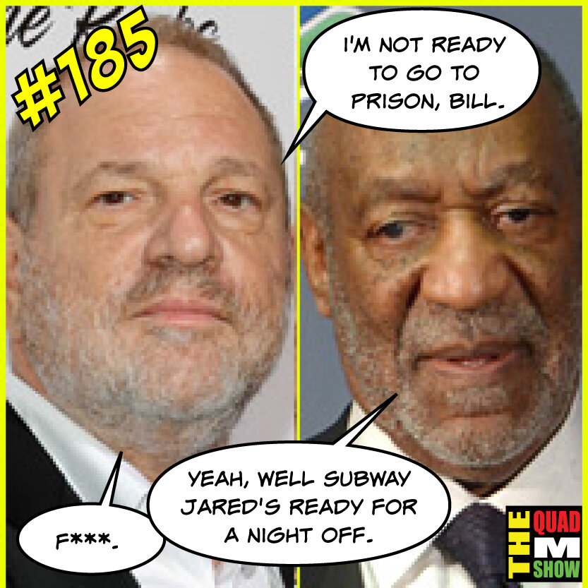 #185 - The Harvey Weinstein Trial, F'd Up Bracket, & Blue Chew Side Effects