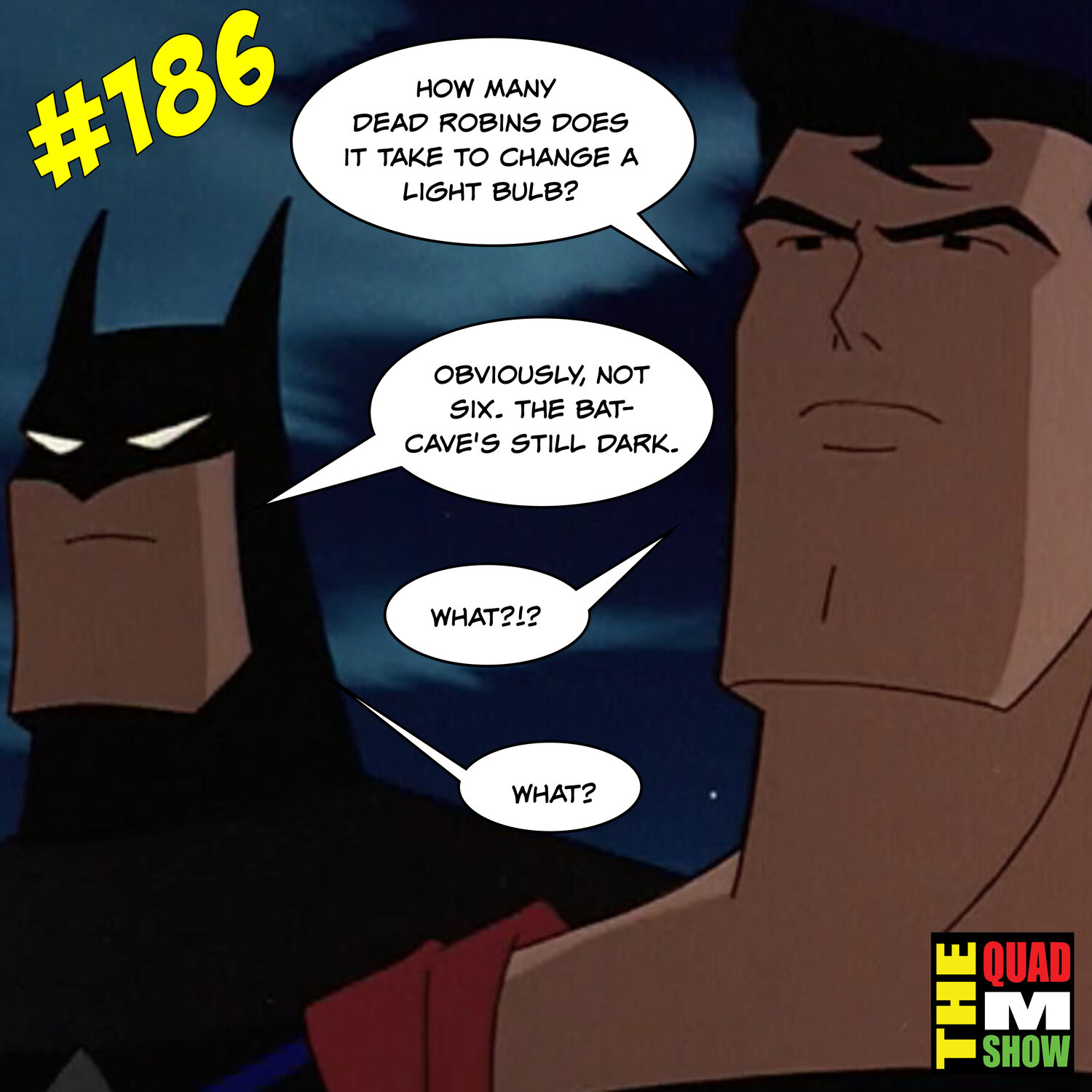 #186 - Pat-Bat, A Special Guest, & What's Older Than TJ