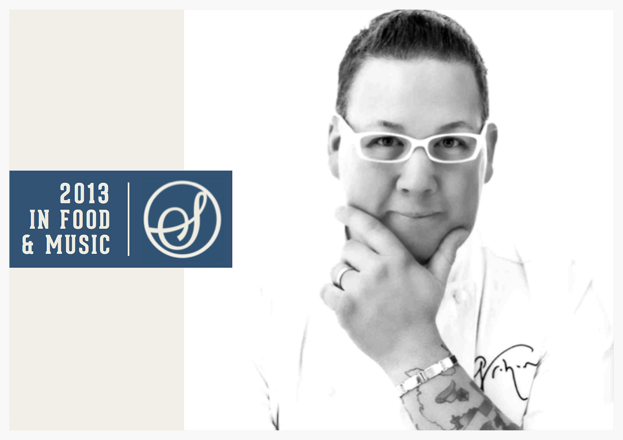 2013 IN FOOD & MUSIC -  Graham Elliot is a chef, restauranteur, Masterchef judge, and Lollapalooza food curator. What was the food highlight of your year? Opening my first restaurant (Primary Food & Drink) outside of Chicago (Greenwich, CT).  Scary and exciting at the same time. What was the music highlight of your year? Morrissey putting out his autobiography  Was there a moment when food and music came together in a memorable way? There were many; cooking for Postal Service and Mumford & Sons at Lolla, cooking/hanging out with Knapsack and Jimmy Eat World at Graham Elliot Bistro. @grahamelliot