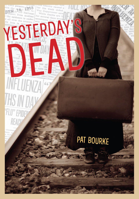 Yesterday's-Dead-Pat Bourke.jpg