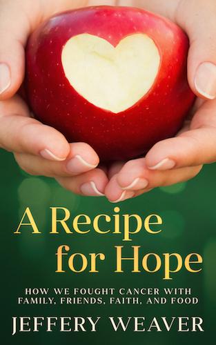 A_Recipe_for_Hope_Jeffery_Weaver_book_cover_design.jpg
