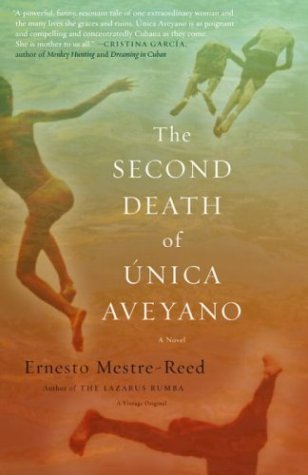 The Second Death of Unica Aveyano-Ernesto Mestre-Reed.jpg
