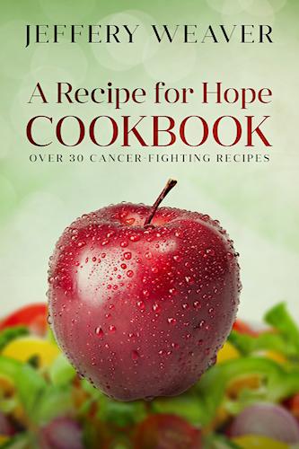 A Recipe for Hope Cookbook_Jeffery Weaver.jpg