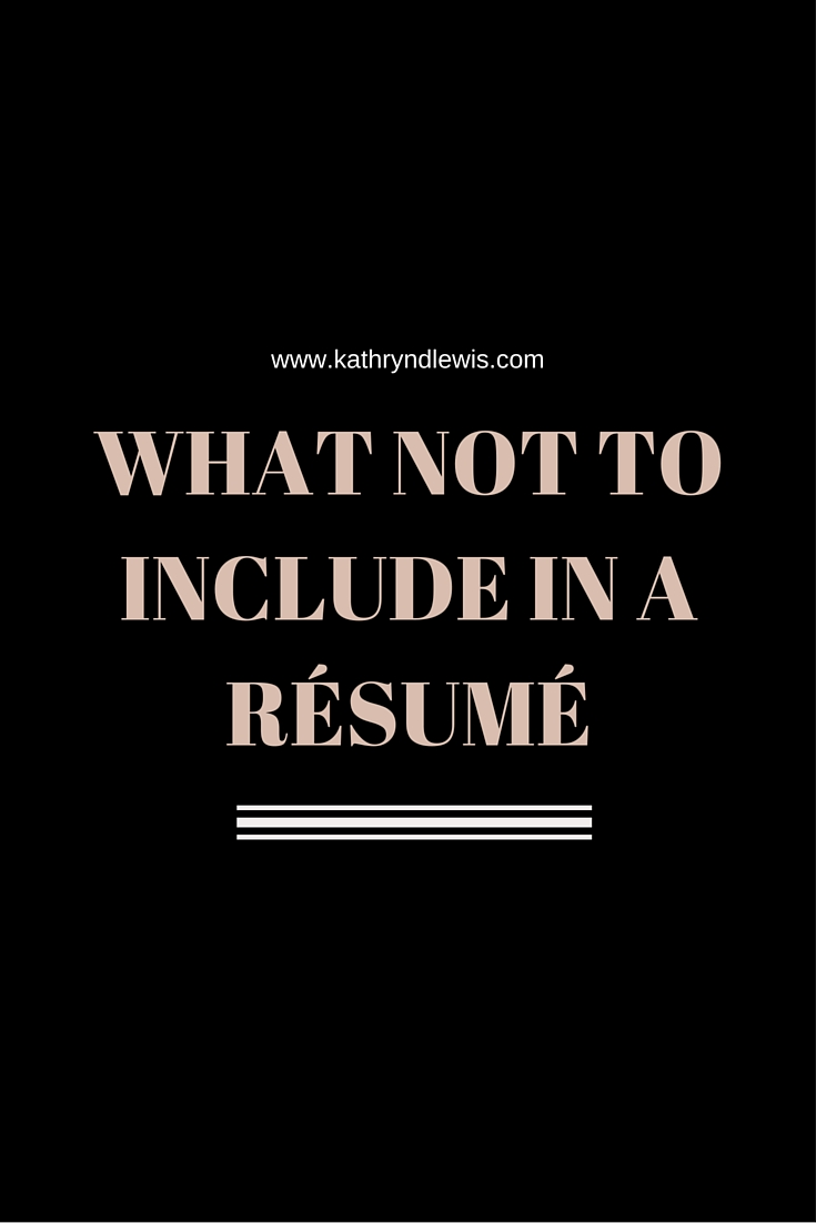 After reviewing scores of outdated résumés, I'd say there are eight things you should never include in your résumé.