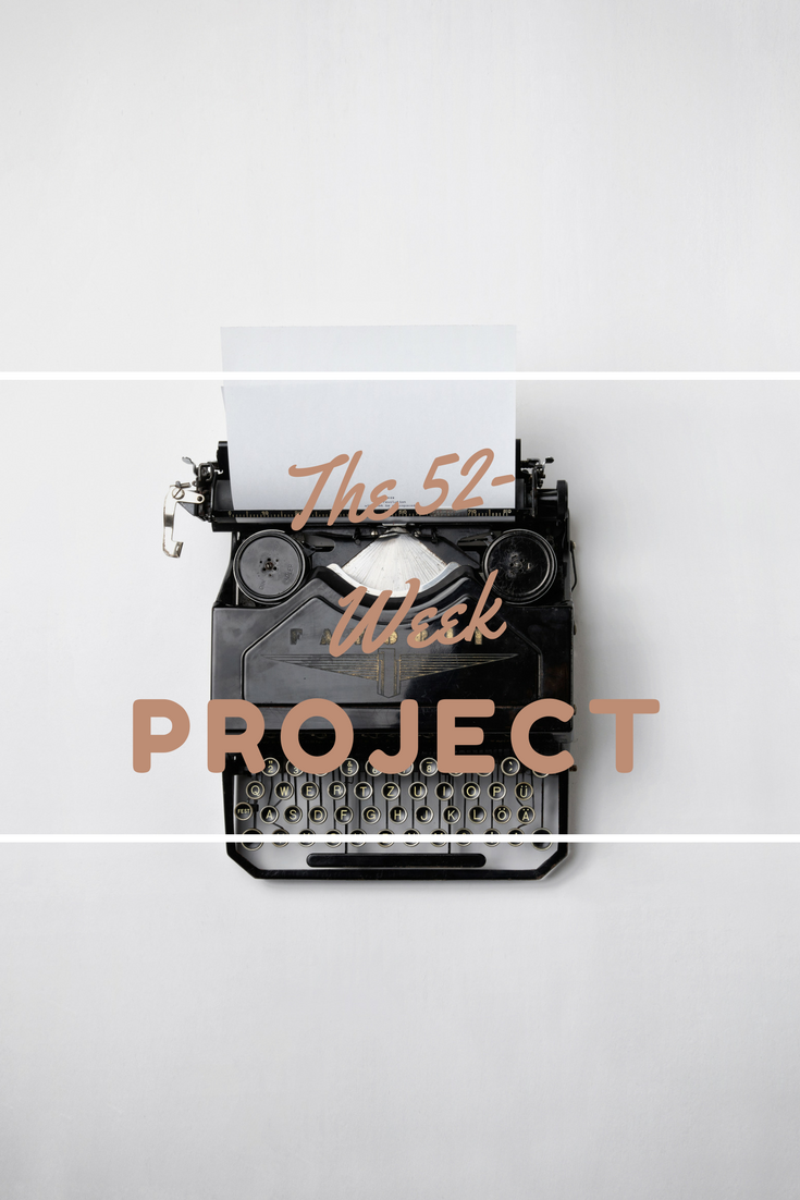 Join the 52-Week Project for free writing prompts once a week for a year. There's no catch -- You'll either write, or you won't.