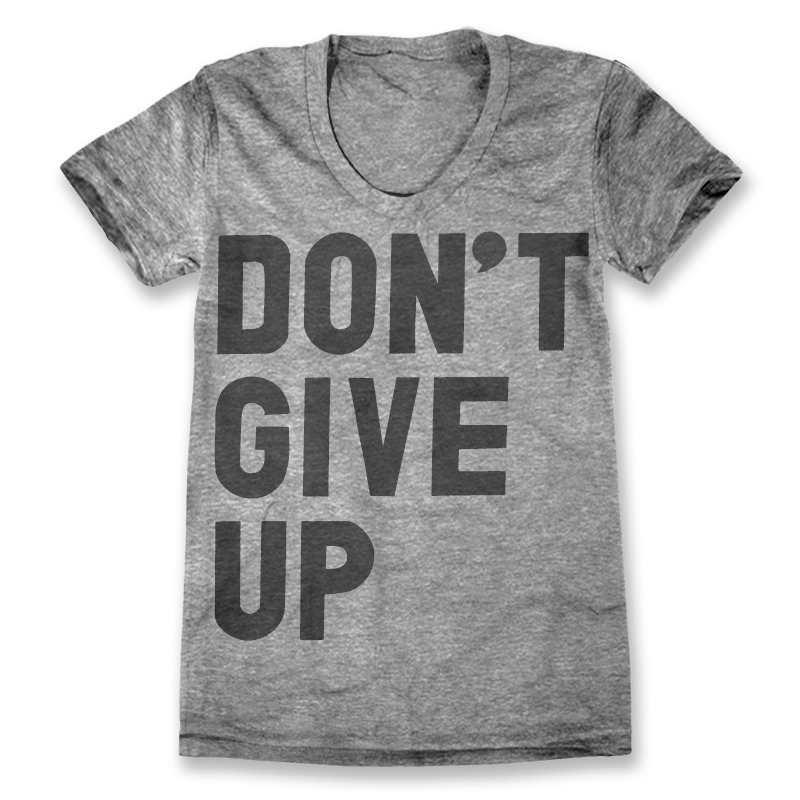 """Don't Give Up"" Shirt ($28), Print Liberation"