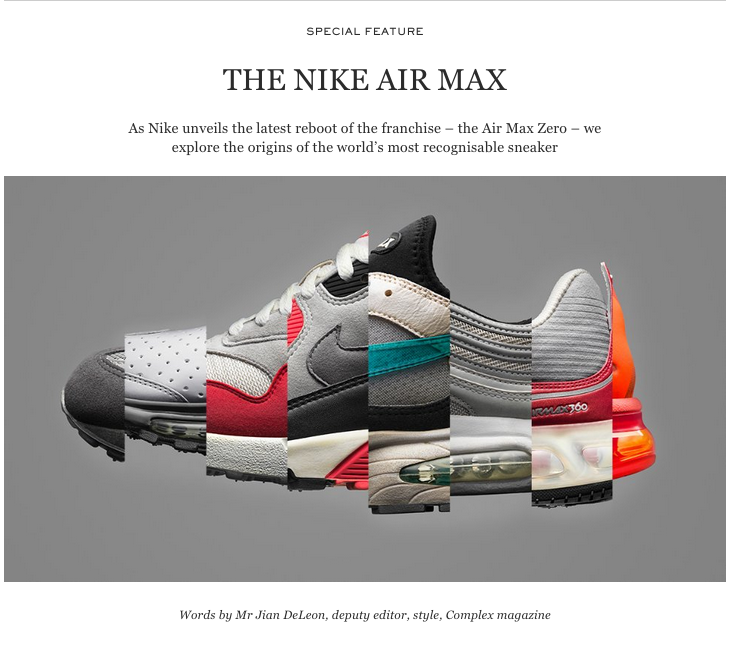 Special feature on the Nike Air Max for MR PORTER's The Journal.