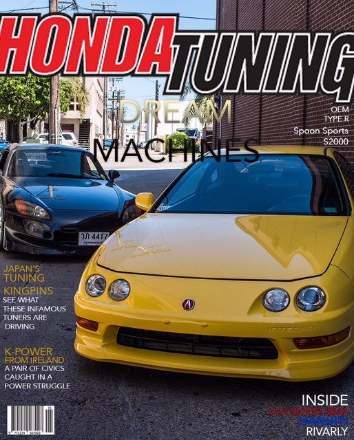 If we were on the Cover of Honda Tuning Magazine haha.