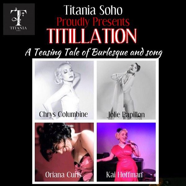 #burlesque #31stjuly #titaniasoho
