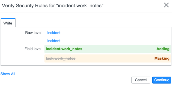 Watcher let's us know that this new rule will end up masking (voiding) the task.work_notes control for the incident table.