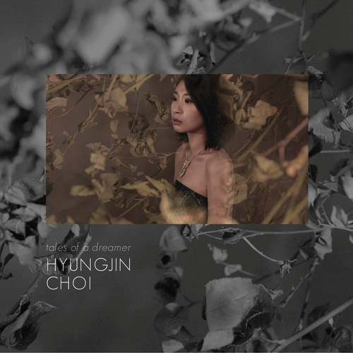 HYUNGHJIN CHO - tales of a dreamer - PND records -2014
