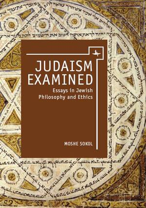 judaism examined essays in jewish philosophy and ethics  judaism examined essays in jewish philosophy and ethics