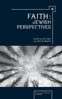 Jewish Philosophy: Perspectives and Retrospectives (Emunot: Jewish Philosophy and Kabbalah)