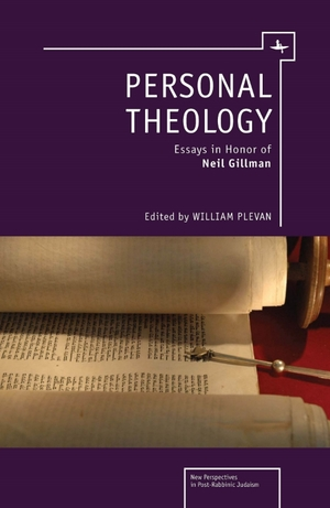 personal theology essays in honor of neil gillman academic  personal theology essays in honor of neil gillman