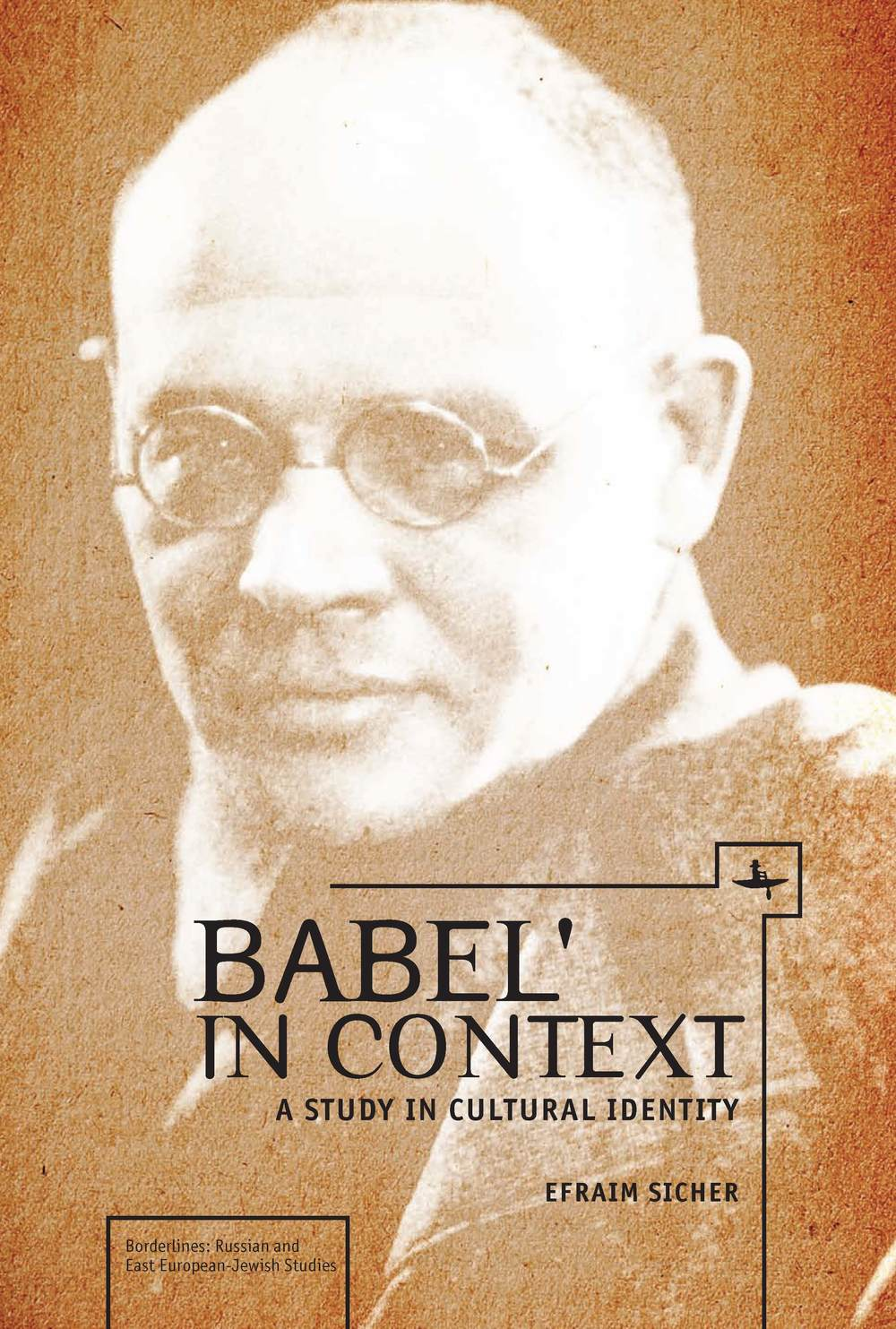 Babel' in Context: A Study in Cultural Identity  Efraim Sicher   Read on JSTOR  |  Purchase book
