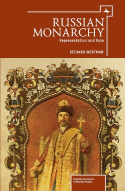 Russian Monarchy:   Representation and Rule  Richard Wortman   Read on JSTOR  |  Purchase book