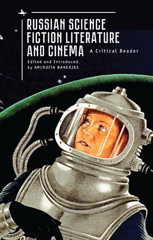 Russian science fiction literature and cinema a critical reader russian science fiction literature and cinema a critical reader fandeluxe Image collections