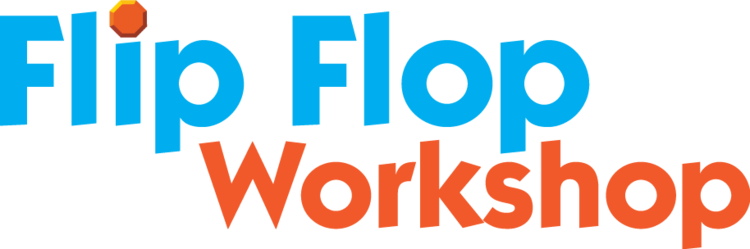 Flip Flop Workshop