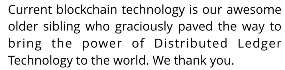 current blockchain tech is our older sibling.png