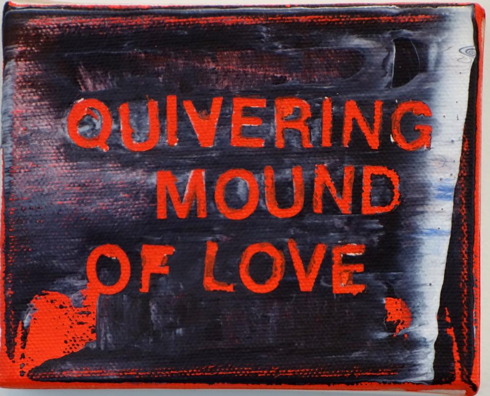 quivering mound...4x5%22 2014.jpg