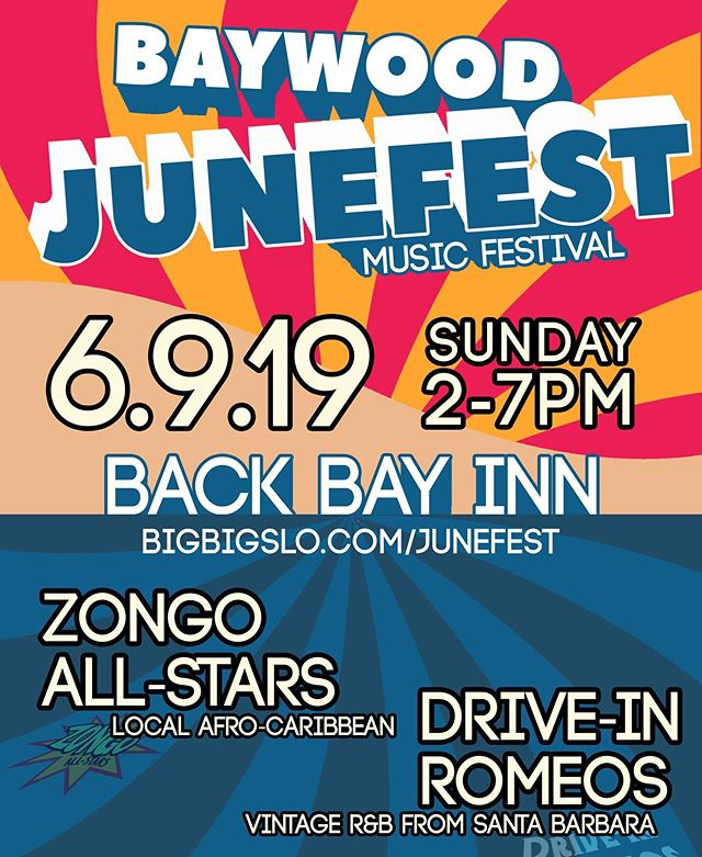 BAYWOOD JUNEFEST: SUNDAY, JUNE 9, 2019! One of the greatest free music festivals on the Central Coast!  Clear your calendar and let's spend a glorious day together in the lush gardens of the beautiful bayside Back Bay Inn in Baywood Park! This year's festival looks to be one of the best lineups yet. Read on:  Fun facts:  Sunday, June 9, 2019 from 2:00 - 7:30PM  Back Bay Inn: 1391 Second Street, Baywood Park  Cost: FREE!  All ages welcome to this family friendly community event!  Food & Drink: No outside food & drink. The Back Bay Cafe / Blue Heron will have great food & drink for sale.  Chairs: Please bring your own low-backed chair. Please be sure to leave ample room to dance when selecting a location fro your chairs.  THE LINEUP: 2:00 - DRIVE-IN ROMEOS.  3:15 - STONEFLYS. 5:30 - ZONGO ALL-STARS