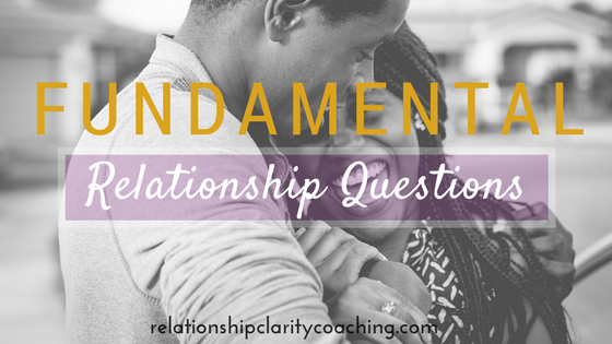 Questions to ask yourself about relationships
