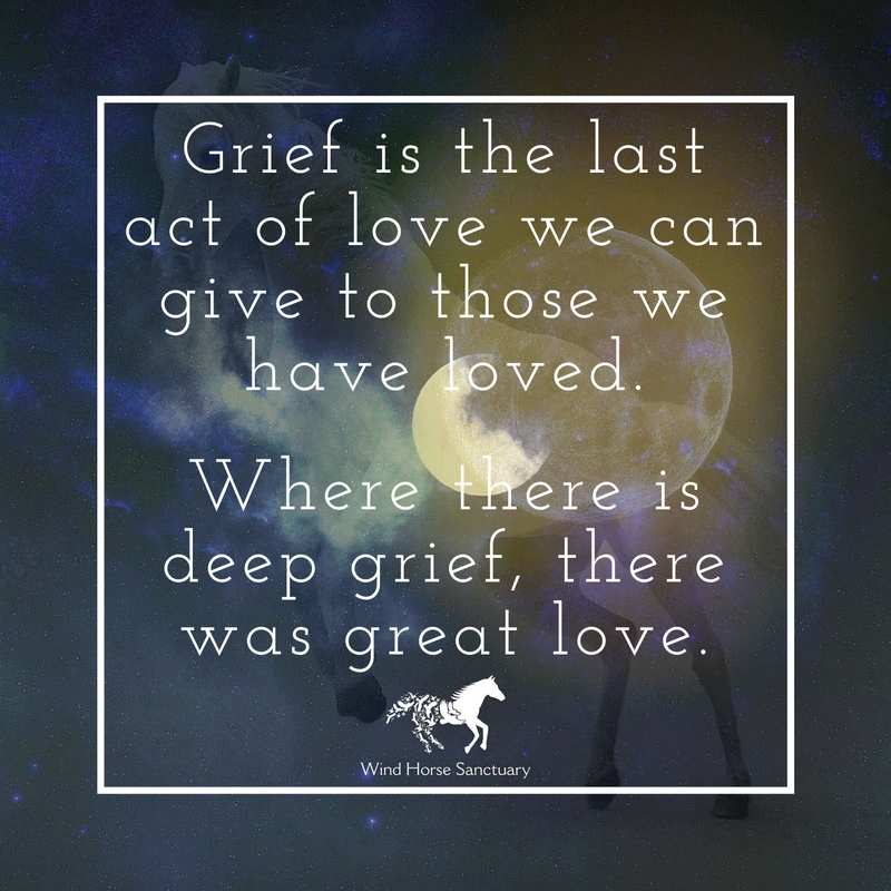 Grief Quote 1 - Wind Horse Sanctuary.jpg