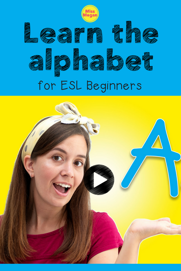 Learn the Alphabet on English with Miss Megan for FREE on YouTube