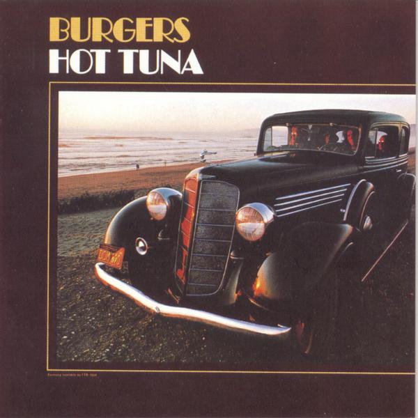 Burgers Hot Tuna Album Burgers Hot Tuna