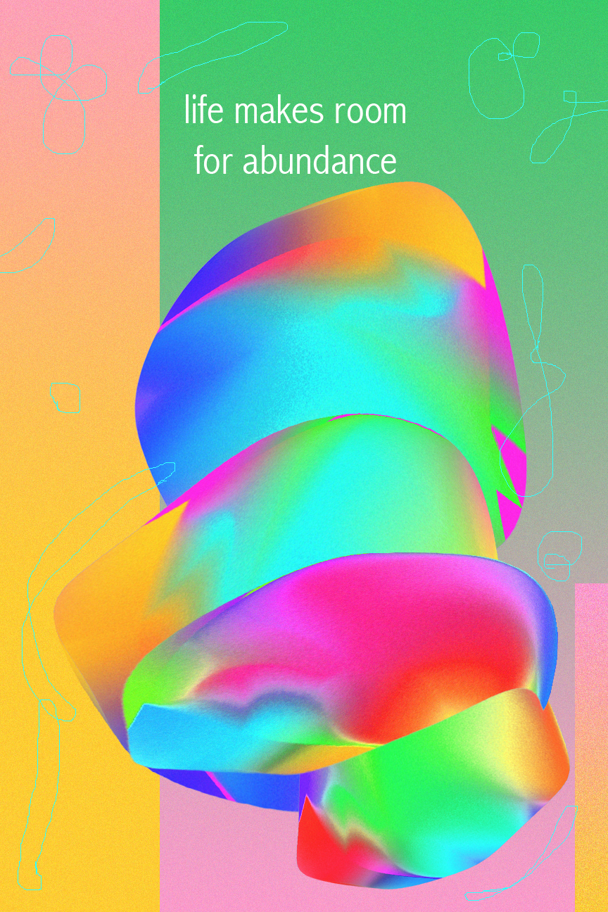 life makes room for abundance.png