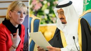 Swedish foreign minister Margot Wallstrom vs Saudi king Salman.