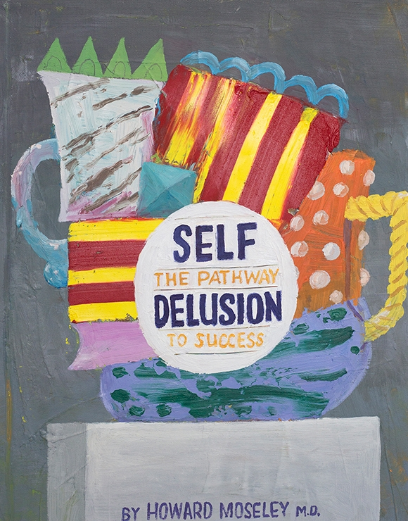 Paul Gagner, Self Delusion, 2015, oil on canvas,14 x 11 inches