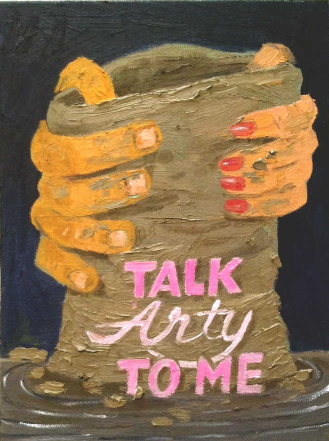 Paul Gagner, Talk Arty To Me, 2015, oil on canvas, 12 x 9 inches