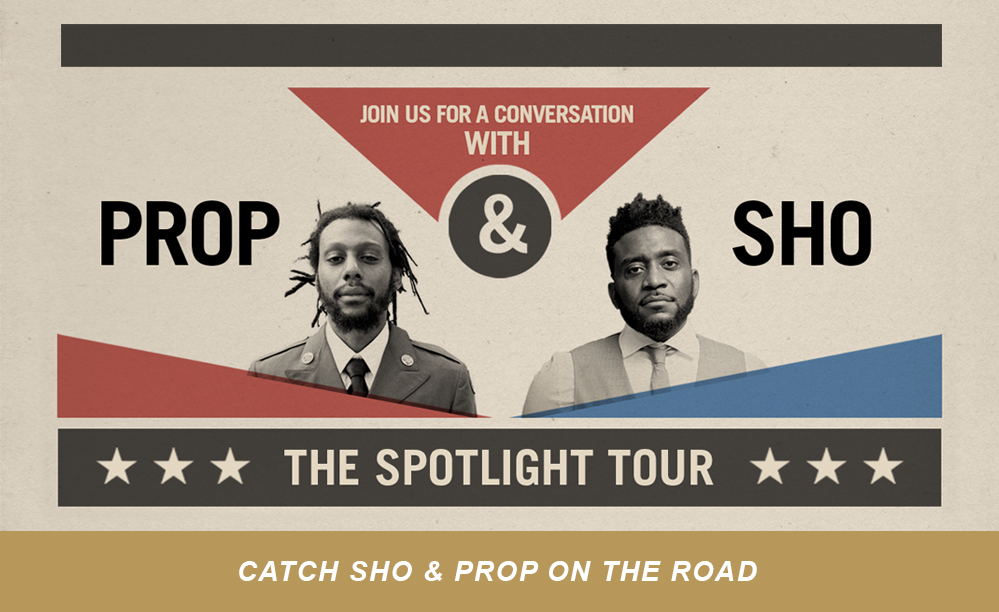 Catch Sho and Propaganda at the Spotlight tour where they will be diving deep into the topics of compassion, unity, ethics, race, faith, and the church.