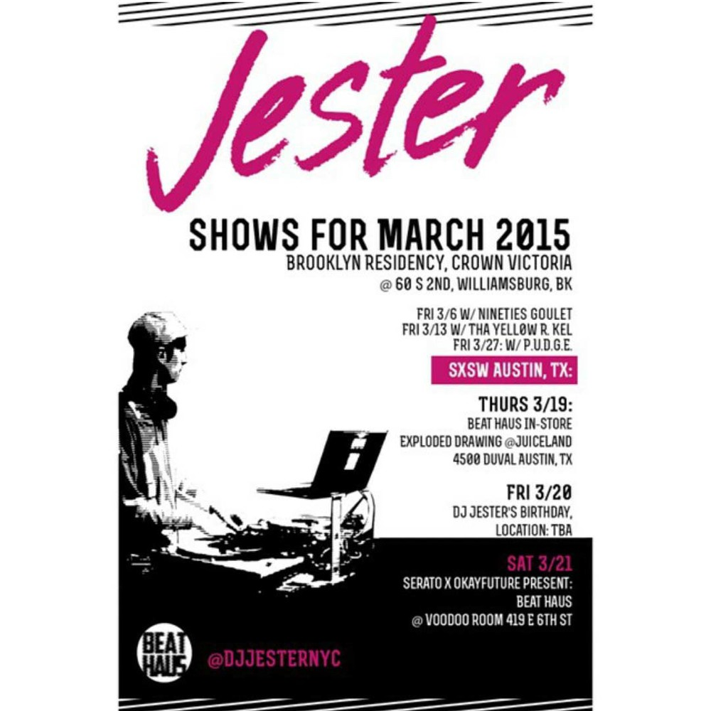 Jester Shows for March- DJ Jester
