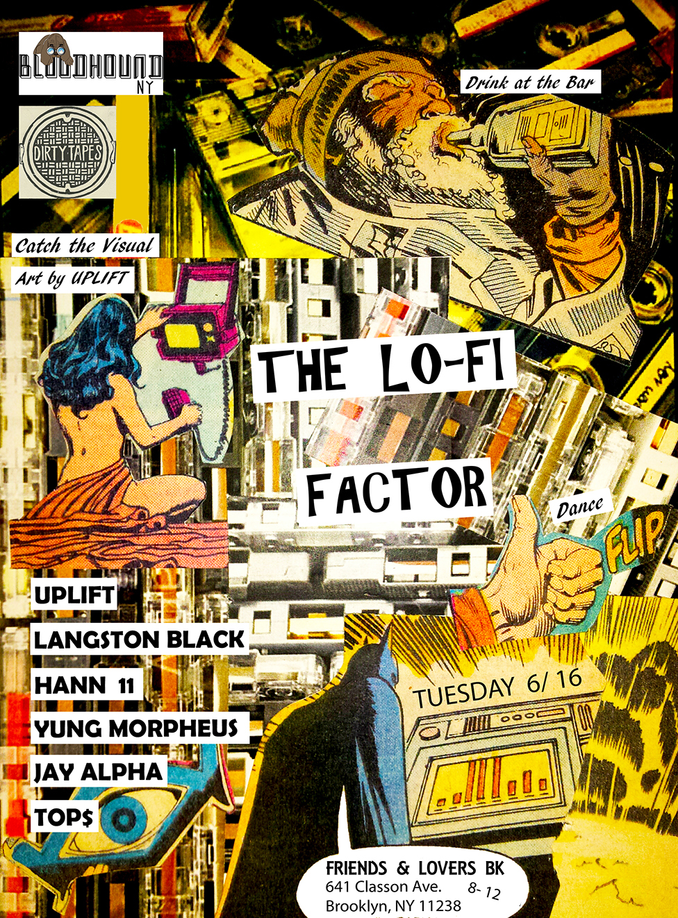 Bloodhound NY flyer version- The Lo-Fi Factor showcase presented by Bloodhound NY and Dirty Tapes