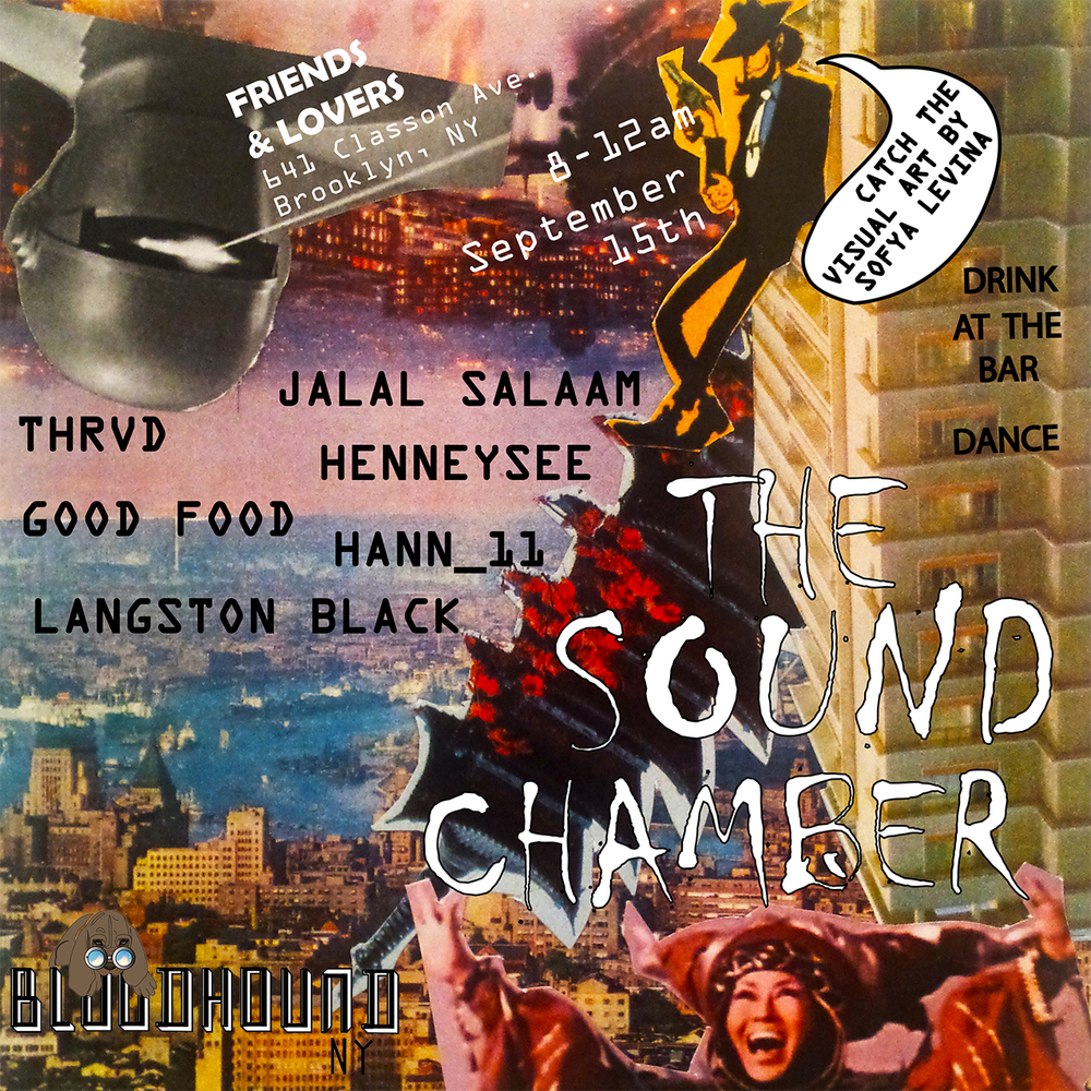 Bloodhound NY presents The Sound Chamber V (September Show)