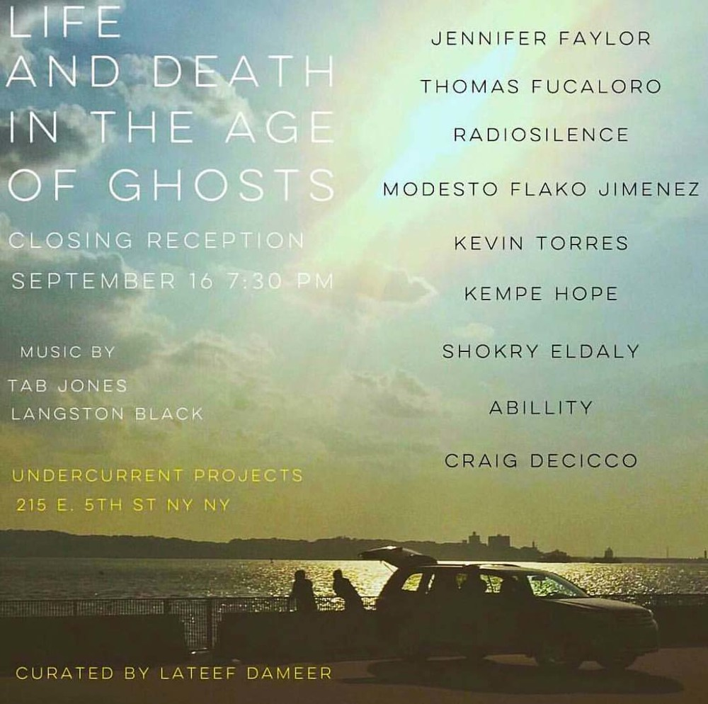 Lateef Dameer presents LIFE AND DEATH IN THE AGE OF GHOSTS (gallery closing reception party)