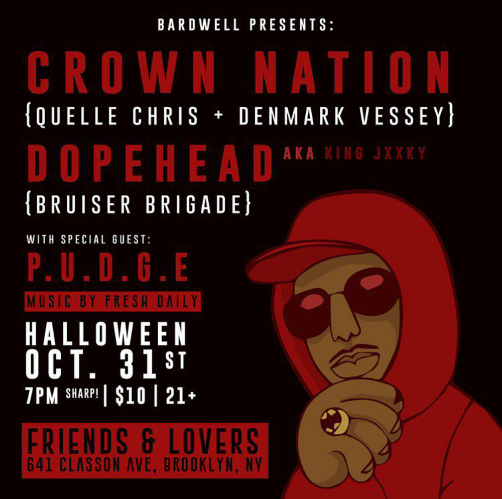 Bardwell Presents Crown Nation & Dopehead with special guest P.U.D.G.E & Fresh Daily
