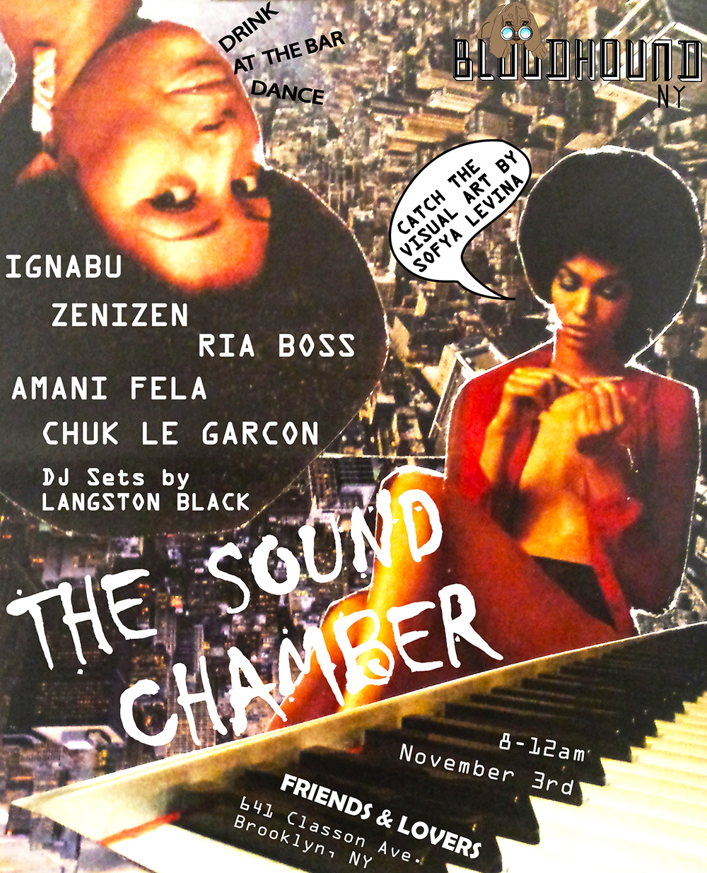 Bloodhound NY presents The Sound Chamber series VI