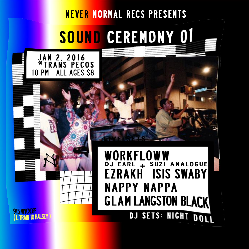 Never Normal Records presents Sound Ceremony 01 at Trans Pecos