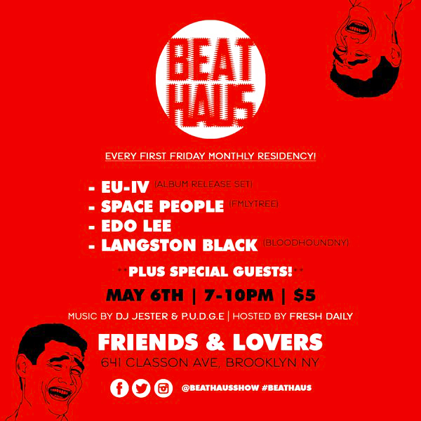 BEAT HAUS' Every First Friday Monthly Residency at Friends & Lovers (May Show)