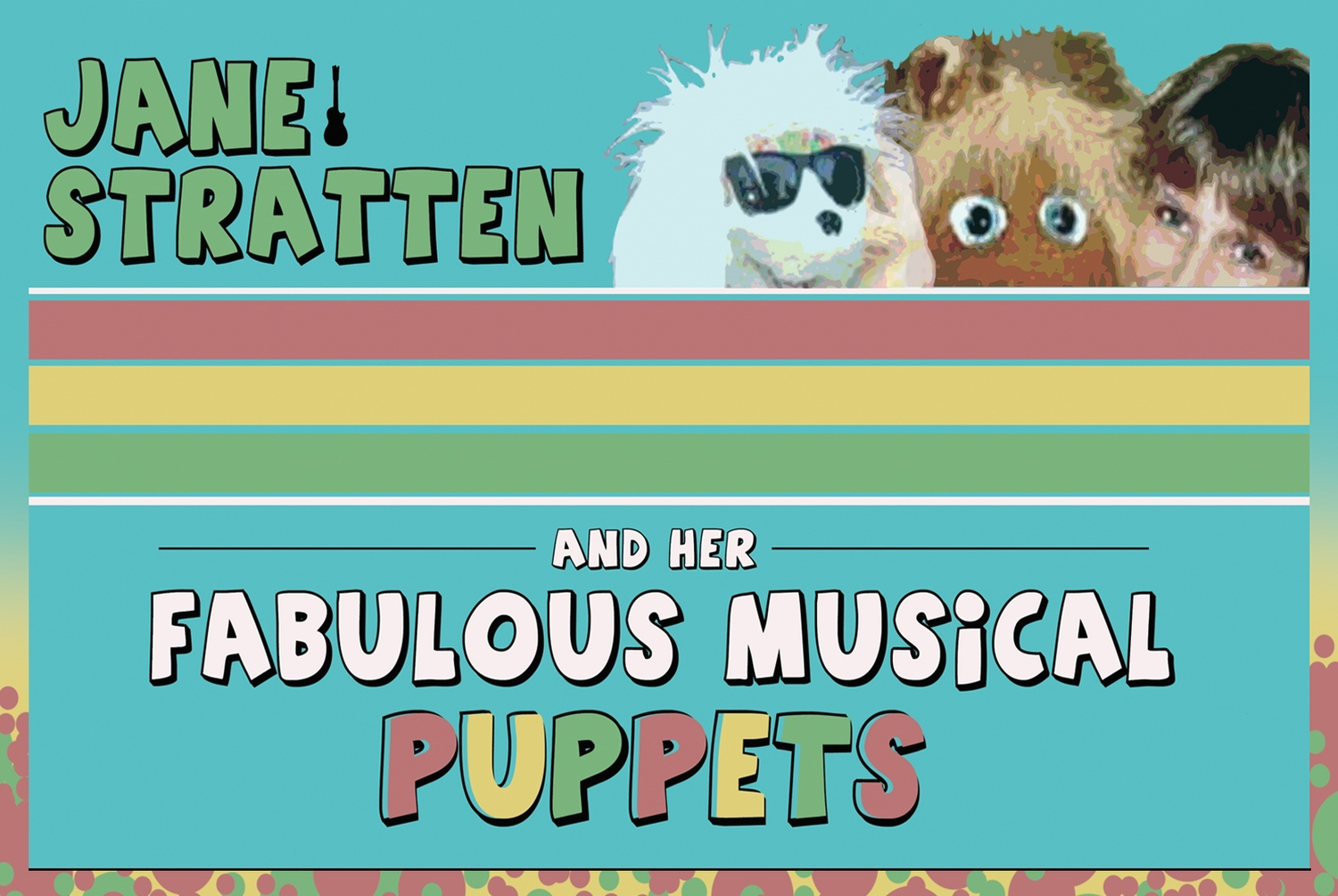 Jane Stratten and Her Fabulous Musical Puppets
