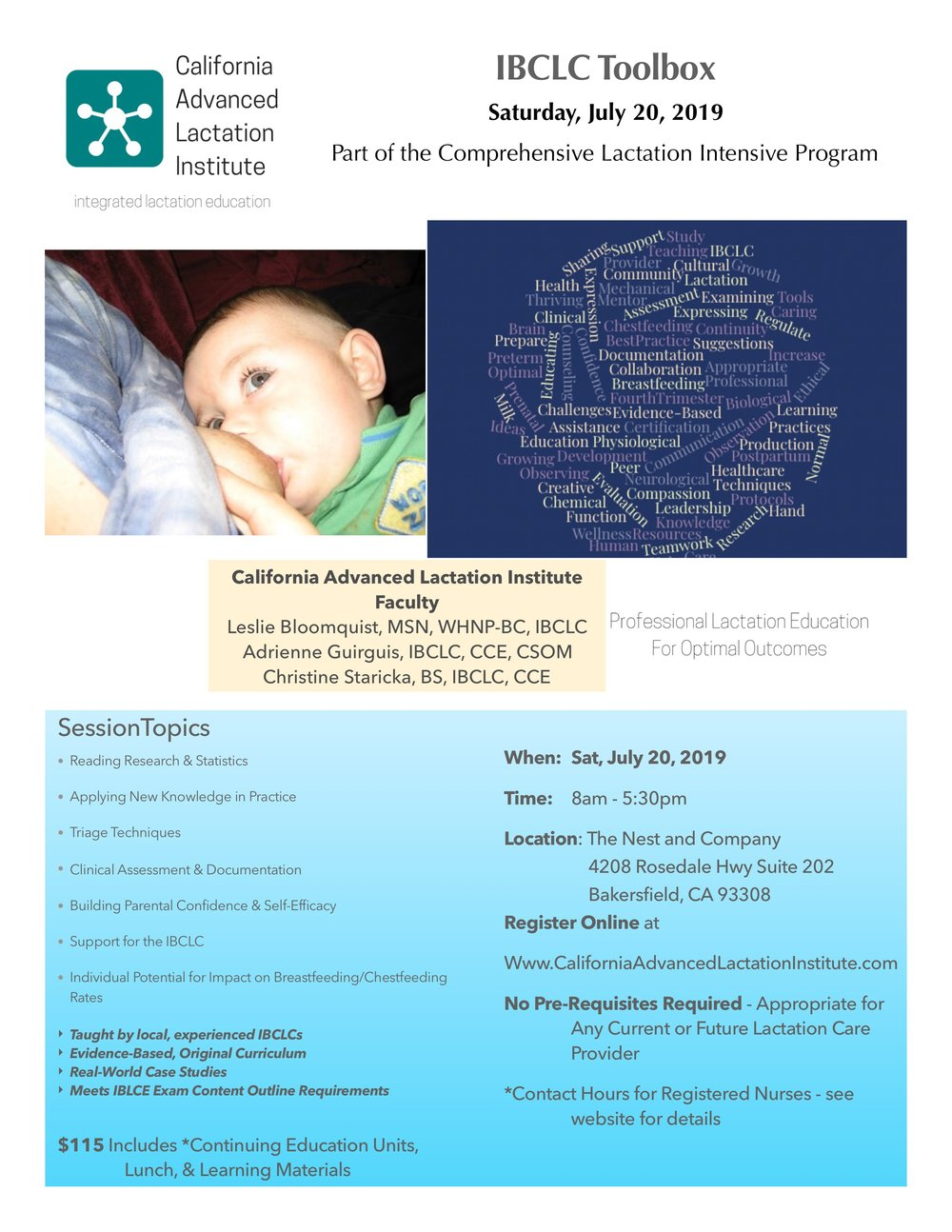 REGISTER HERE  https://form.jotform.com/90998357735173   California Advanced Lactation Institute is a Continuing Education Provider approved by the California Board of Registered Nursing, Provider Number 17133. This event is approved for 10 contact hours. Licensee must maintain certificate for a period of Four years.   Refunds/Cancellation Policy as of April 1, 2019   Written cancellations received two weeks prior to the event will be granted subject to a $10 fee. No refunds will be granted after this date.