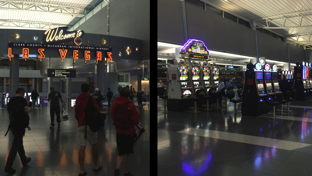 You are greeted with gaming machines as soon as you clear customs at the airport.