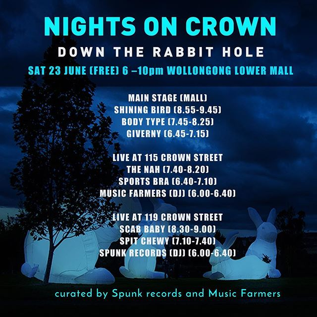 Next sat 22 June playing times for down the rabbit hole!