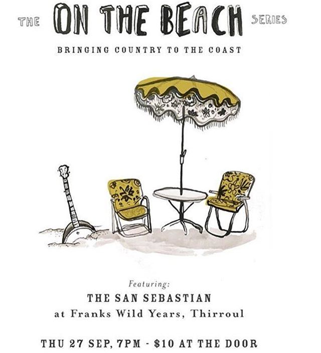 On the beach series returns to @frankswildyearsrecords w @the_san_sebastian which feature dan and Joel from leader cheetah. Plus guests tbc. Thu 27 sept. 7pm. 10$