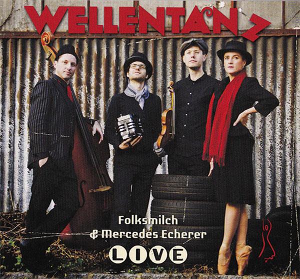 Folksmilch & Mercedes Echerer - Wellentanz